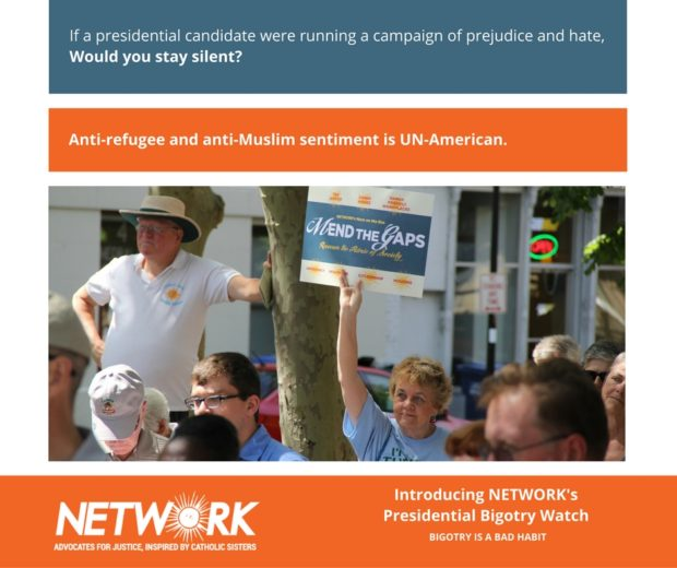 "NETWORK blue and orange meme with the words ""If a presidential candidate were running a campaign of prejudice and hate, would you stay silent? Anti-refugee and anti-Muslim sentiment is UN-American"""