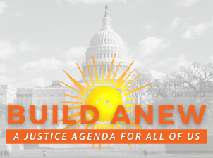 Build Anew: A Justice Agenda for All of Us